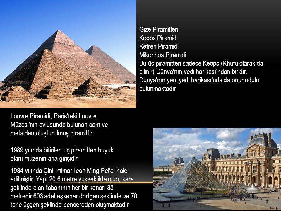 Louvre Piramidi, Paris'teki Louvre Müzesi'nin avlusunda bulunan cam ve metalden oluşturulmuş piramittir. 1989 yılında bitirilen üç piramitten büyük ol
