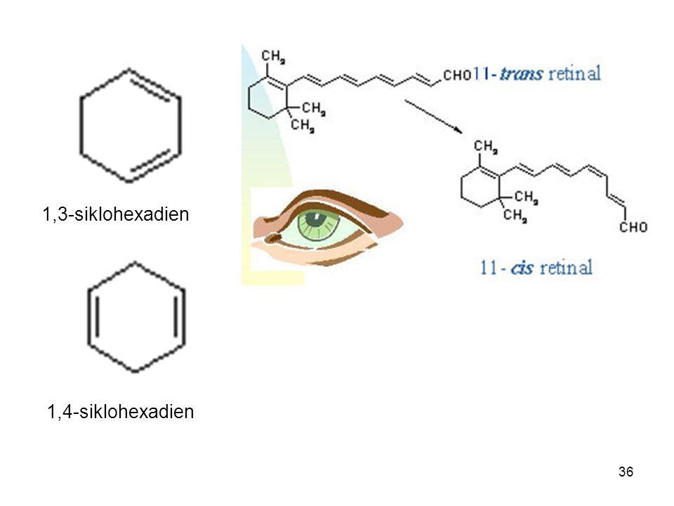 36 1,3-siklohexadien 1,4-siklohexadien
