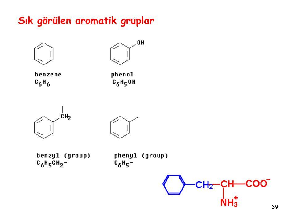 39 Sık görülen aromatik gruplar