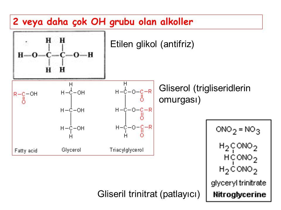 45 2 veya daha çok OH grubu olan alkoller Etilen glikol (antifriz) Gliserol (trigliseridlerin omurgası) Gliseril trinitrat (patlayıcı)
