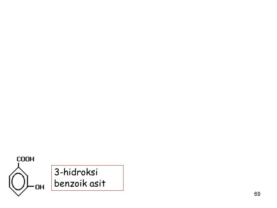 69 3-hidroksi benzoik asit