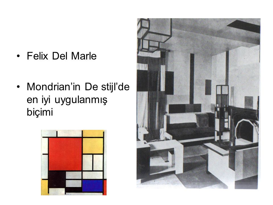Felix Del Marle Mondrian'in De stijl'de en iyi uygulanmış biçimi