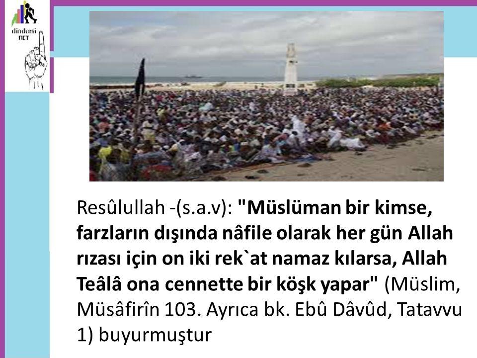 Resûlullah -(s.a.v):