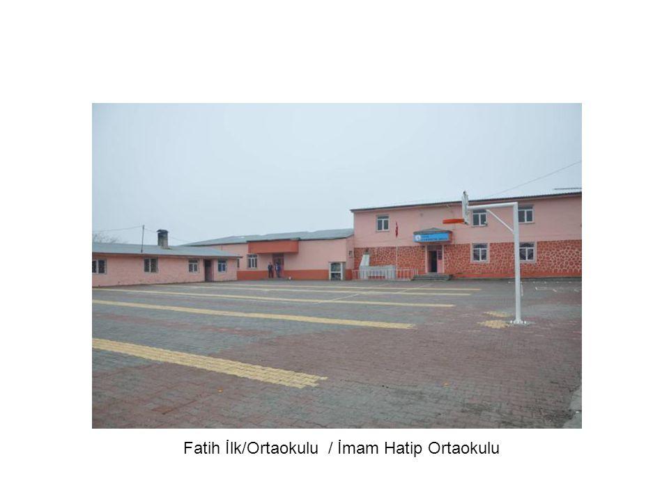 Fatih İlk/Ortaokulu / İmam Hatip Ortaokulu