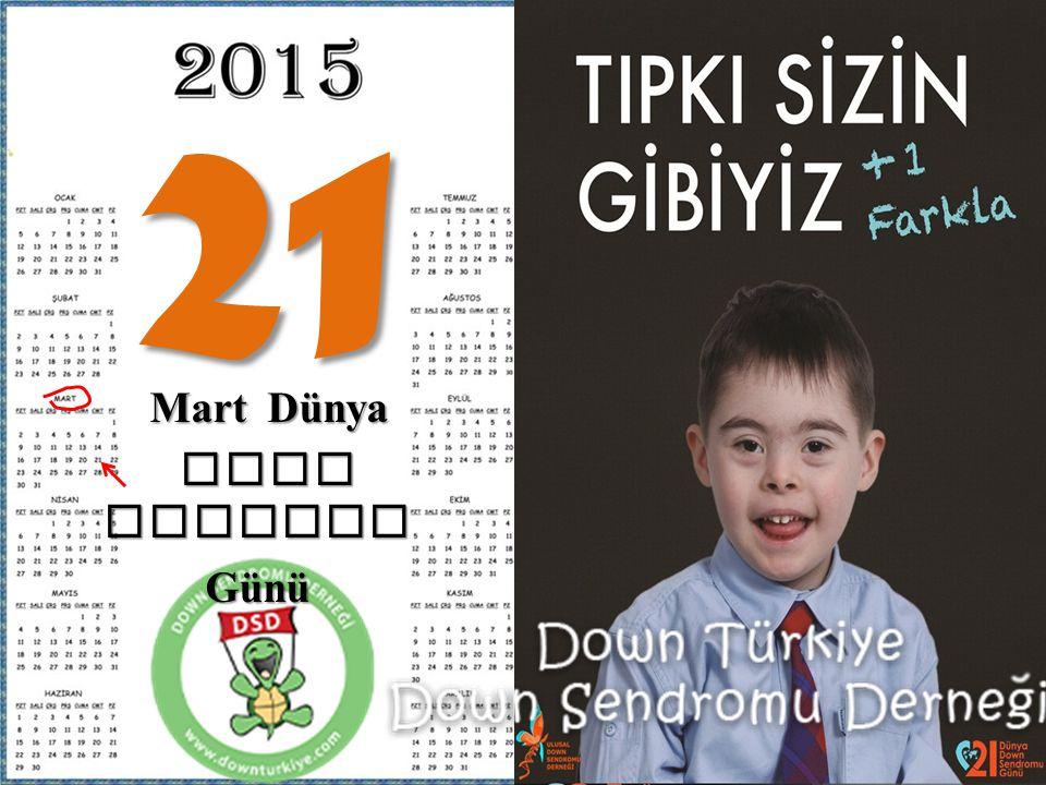21 Mart Dünya Mart Dünya Down Sedromu Down SedromuGünü