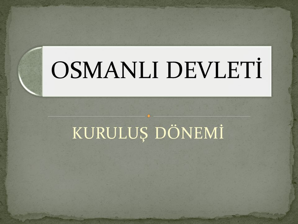Osmanlı Devletinin kısa sürede gelişmesinde ; Osmanlı Devletinin Batıya sefer yapması, Bizansın zayıf olması, Ahilerin desteği etkilidir.