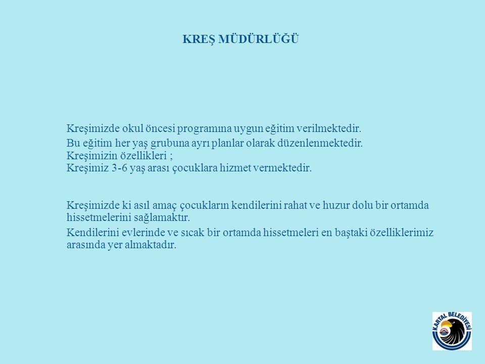 Kreşimizde okul öncesi programına uygun eğitim verilmektedir. Bu eğitim her yaş grubuna ayrı planlar olarak düzenlenmektedir. Kreşimizin özellikleri ;