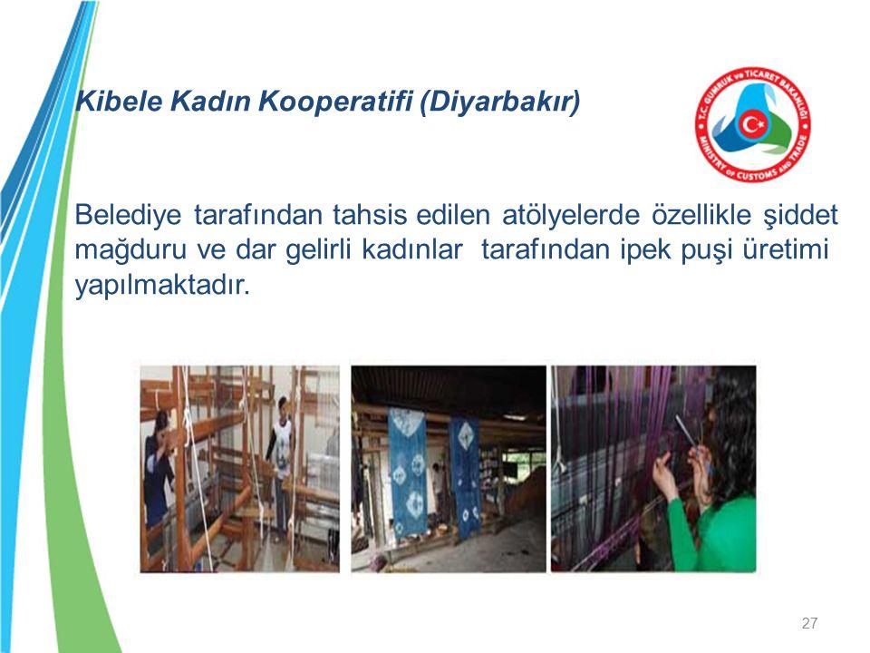 Kibele Kadın Kooperatifi (Diyarbakır) Belediye tarafından tahsis edilen atölyelerde özellikle şiddet mağduru ve dar gelirli kadınlar tarafından ipek p