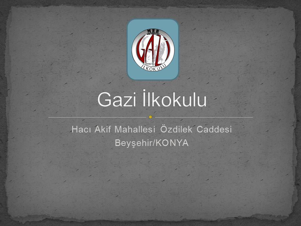 Hacı Akif Mahallesi Özdilek Caddesi Beyşehir/KONYA