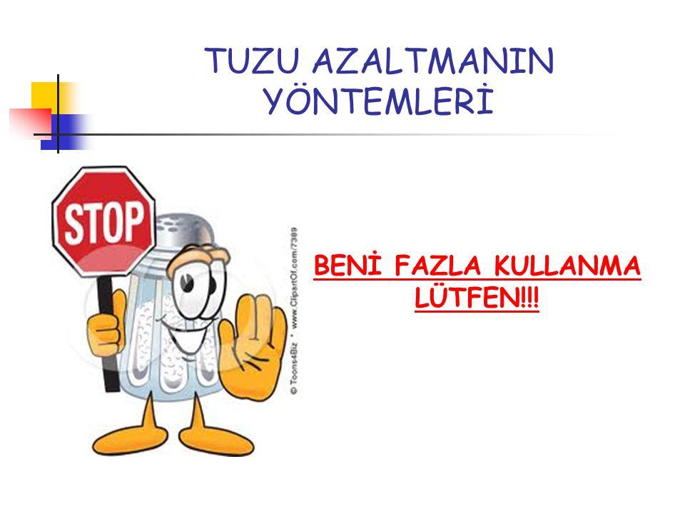 TUZU AZALTMANIN YÖNTEMLERİ BENİ FAZLA KULLANMA LÜTFEN!!!