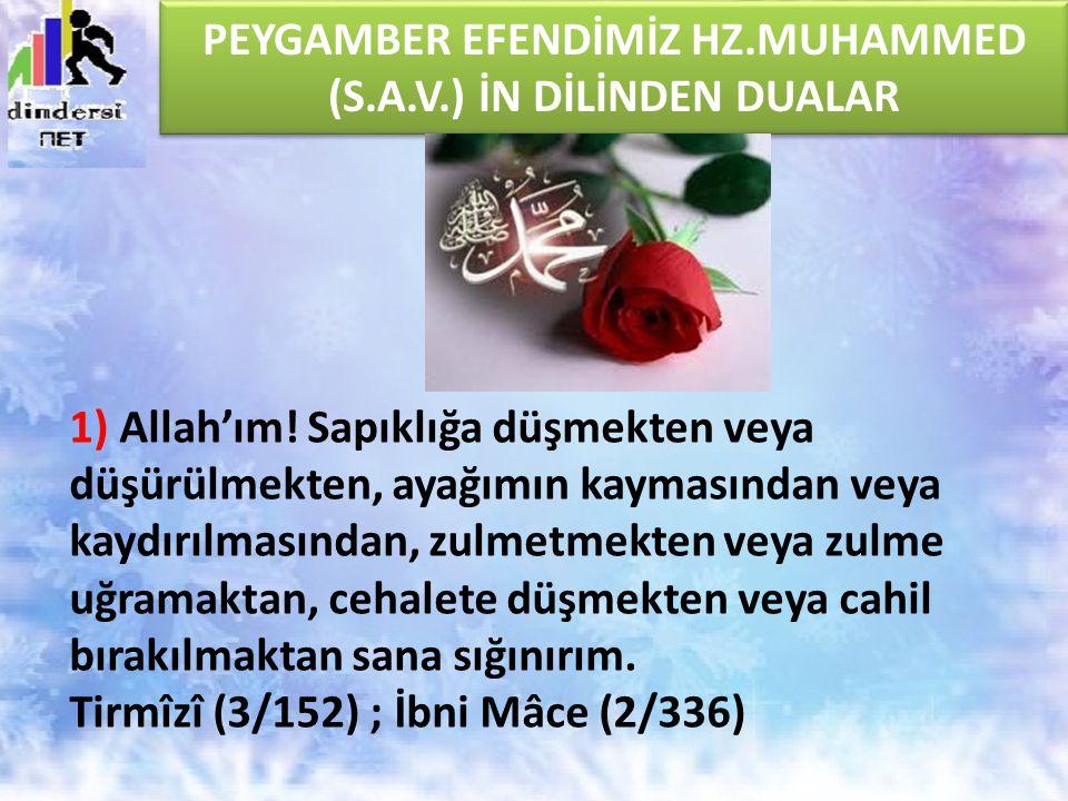2) Allah'ım.Doğu ve batının arasını uzaklaştırdığın gibi beni de günahlarımdan uzaklaştır.