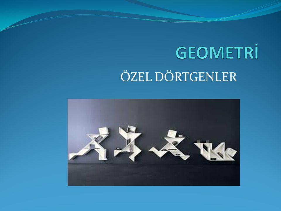 ÖZEL DÖRTGENLER