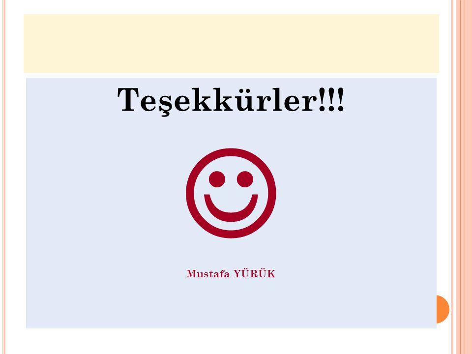 -15- Teşekkürler!!! Mustafa YÜRÜK