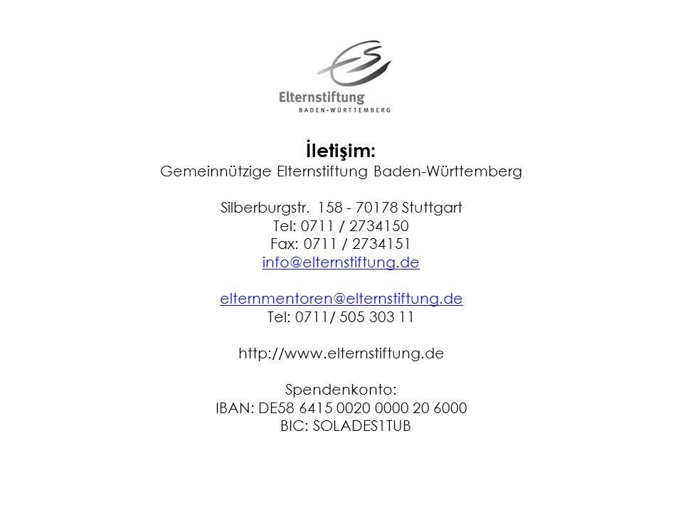İletişim: Gemeinnützige Elternstiftung Baden-Württemberg Silberburgstr.