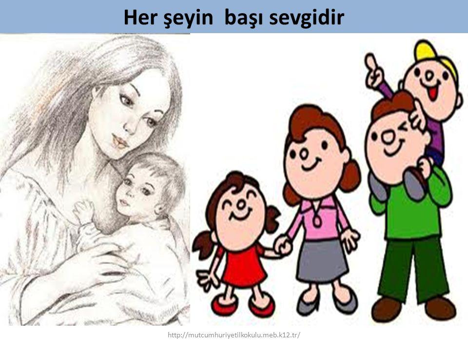 Her şeyin başı sevgidir http://mutcumhuriyetilkokulu.meb.k12.tr/