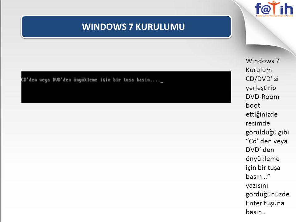 """WINDOWS 7 KURULUMU Windows 7 Kurulum CD/DVD' si yerleştirip DVD-Room boot ettiğinizde resimde görüldüğü gibi """"Cd' den veya DVD' den önyükleme için bir"""