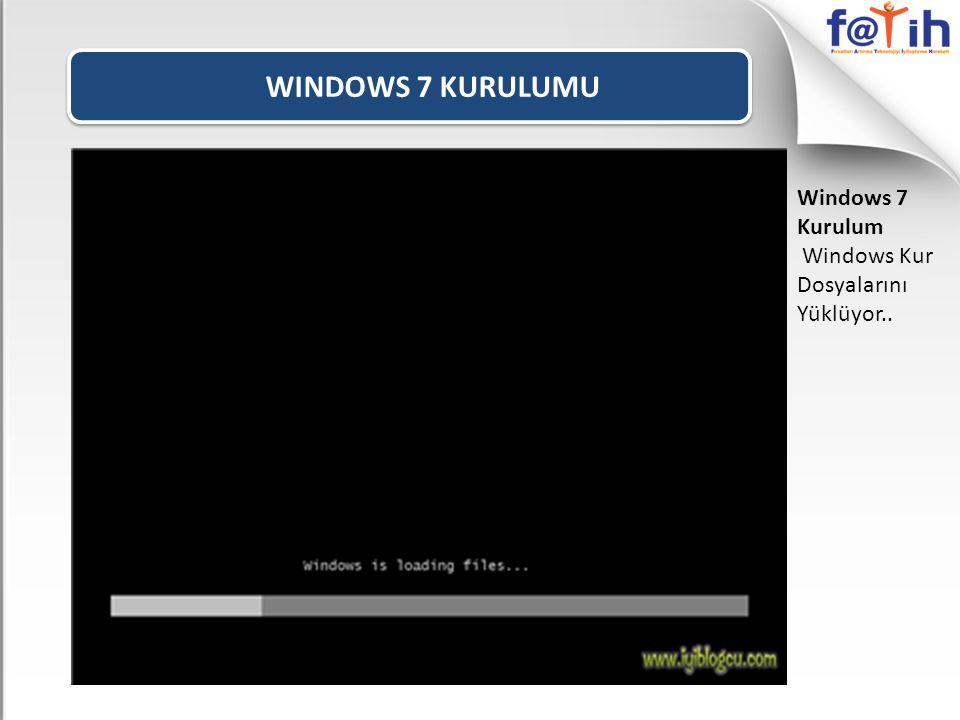 WINDOWS 7 KURULUMU Windows 7 Kurulum Dil ve Klavyenizin türünü seçiniz İleri butonu tıklayın..
