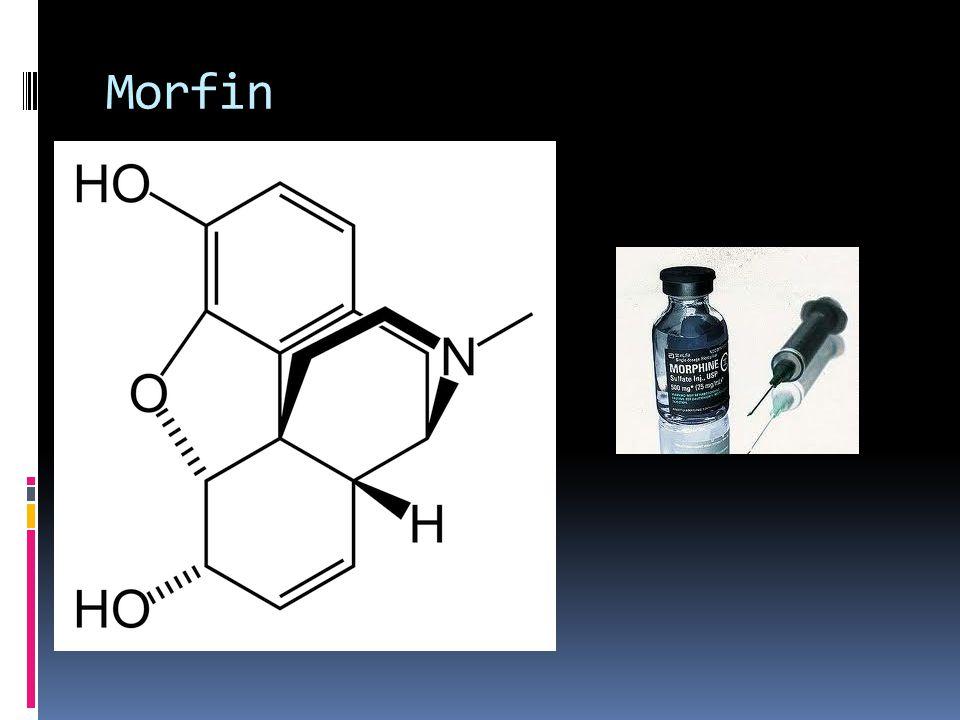  Doğal bir maddedir.  Afyon bitkisinden elde edilir.  Şiddetli ağrıları gidermede kullanılır.