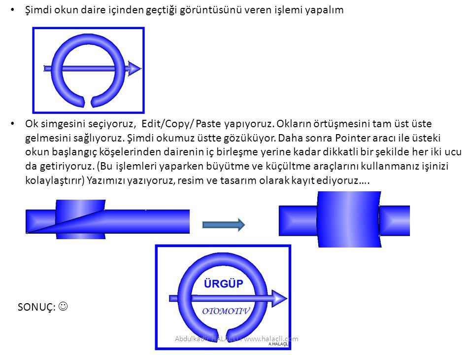 Şimdi okun daire içinden geçtiği görüntüsünü veren işlemi yapalım Ok simgesini seçiyoruz, Edit/Copy/ Paste yapıyoruz.