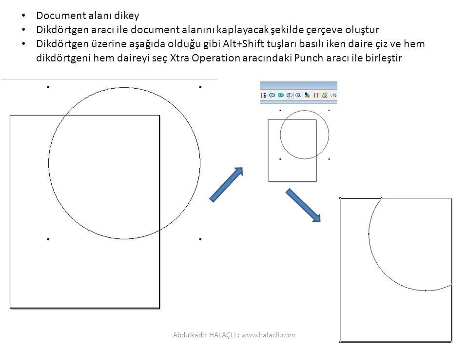 Document alanı dikey Dikdörtgen aracı ile document alanını kaplayacak şekilde çerçeve oluştur Dikdörtgen üzerine aşağıda olduğu gibi Alt+Shift tuşları