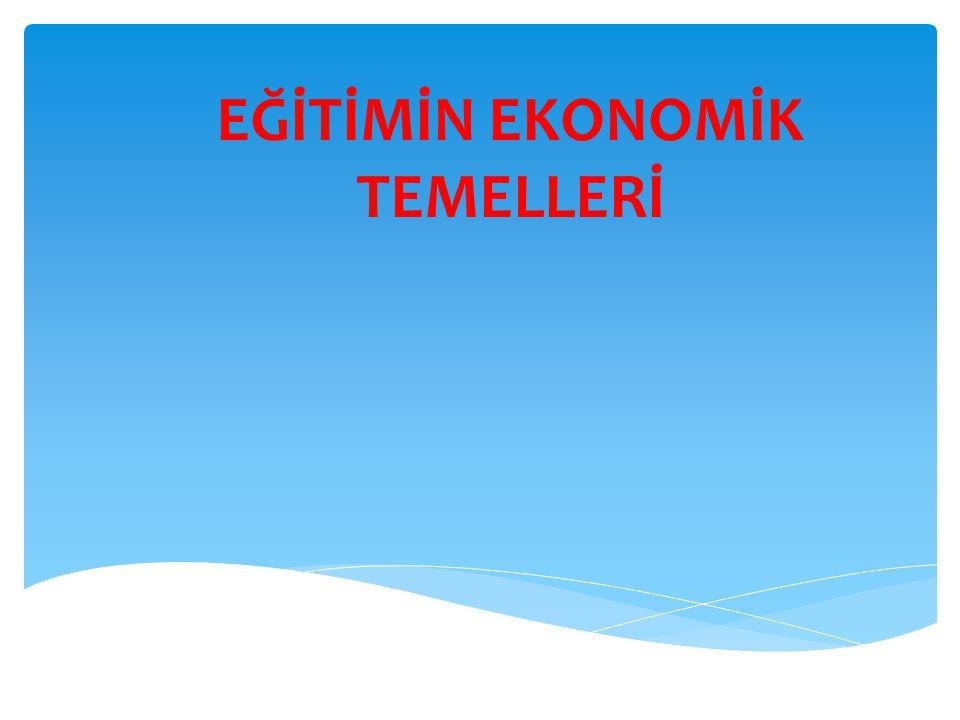 Eğitim Bilimine Giriş Dersi62 Ekonomideki arz ile eğitimdeki arz arasındaki fark Eğitim arzı genel kamu hizmeti niteliği taşıması sebebiyle iktisadi arzdan farklıdır.