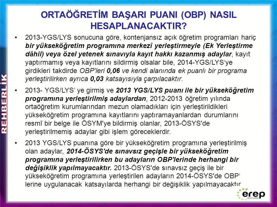 ORTAÖĞRETİM BAŞARI PUANI (OBP) NASIL HESAPLANACAKTIR.