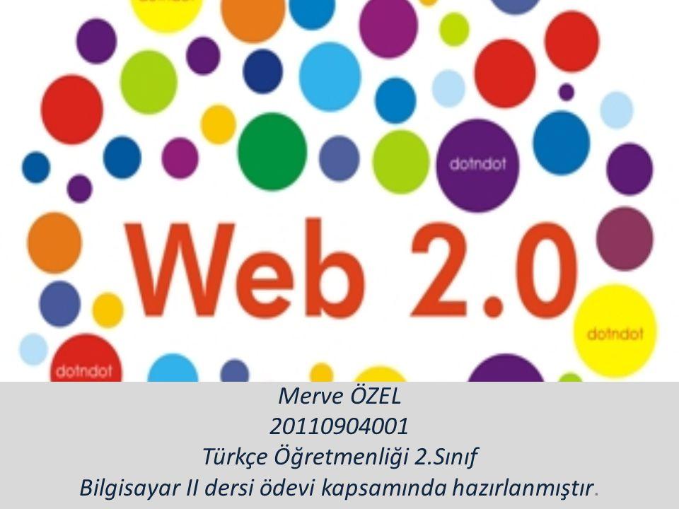 Merve ÖZEL 20110904001 Türkçe Öğretmenliği 2.Sınıf Bilgisayar II dersi ödevi kapsamında hazırlanmıştır.