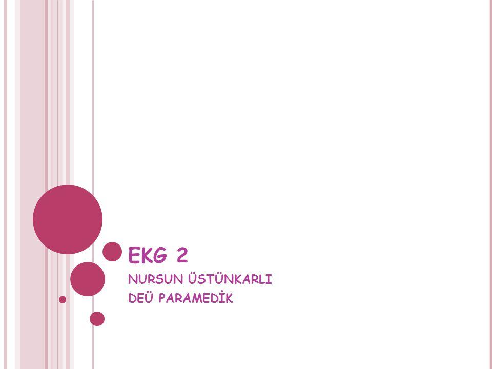 D ERIVASYON K RITERLERI Normal 12 derivasyonlu EKG kriterleri; -Kalbin ekseni D2 yönündedir.