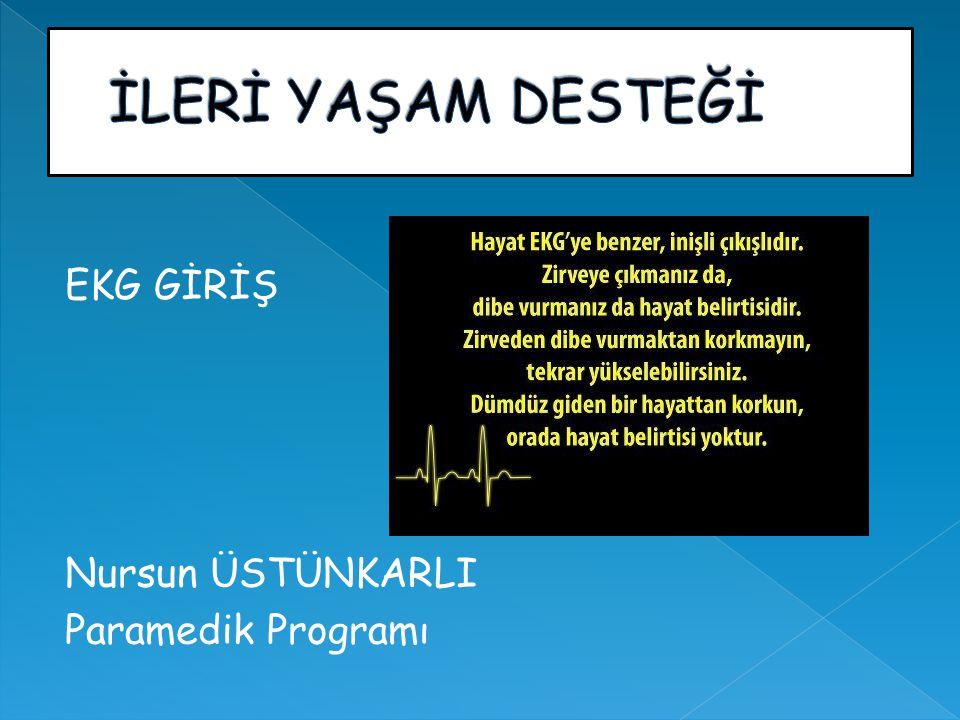  Kalbin elektriksel akımının elektrokardiyograf denilen bir aletle özel bir kagıt üzerine aktarılmasına EKG (elektrokardiyografi ) denir