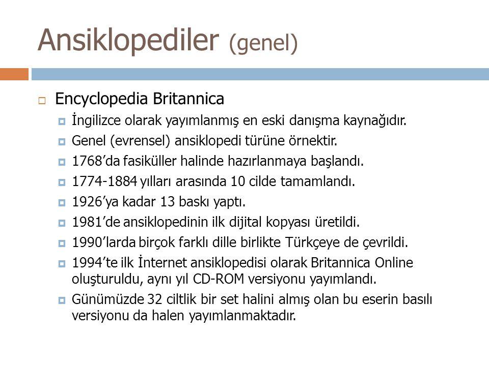  Encyclopedia Britannica  İngilizce olarak yayımlanmış en eski danışma kaynağıdır.