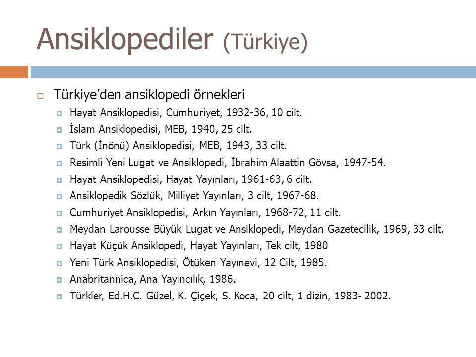  Türkiye'den ansiklopedi örnekleri  Hayat Ansiklopedisi, Cumhuriyet, 1932-36, 10 cilt.