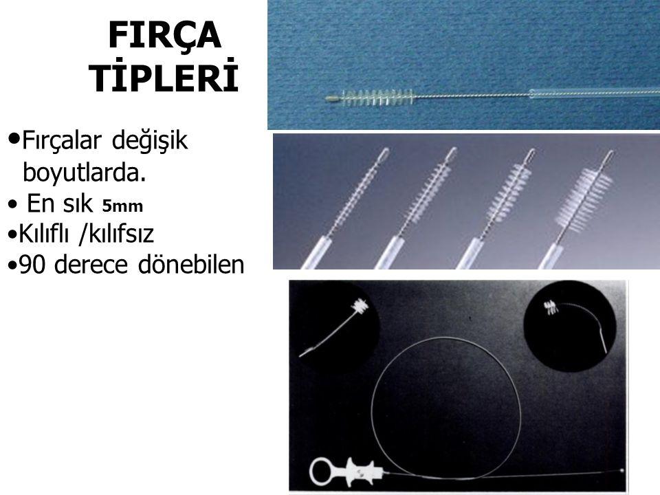 Fırçalar değişik boyutlarda. En sık 5mm Kılıflı /kılıfsız 90 derece dönebilen FIRÇA TİPLERİ