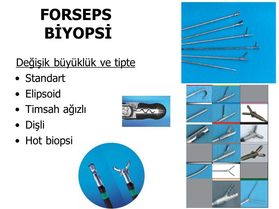 FORSEPS BİYOPSİ Değişik büyüklük ve tipte Standart Elipsoid Timsah ağızlı Dişli Hot biopsi