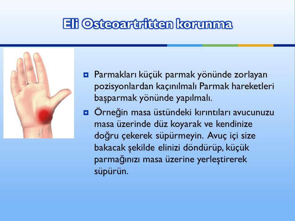  Parmakları küçük parmak yönünde zorlayan pozisyonlardan kaçınılmalı Parmak hareketleri başparmak yönünde yapılmalı.  Örne ğ in masa üstündeki kırın