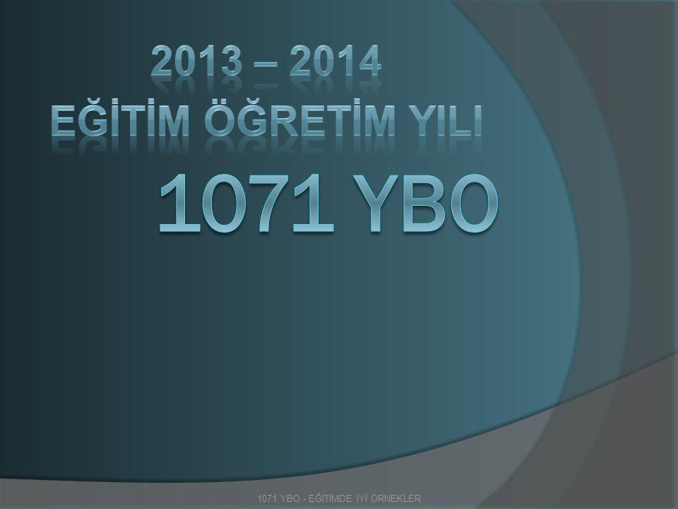 1071 YBO - EĞİTİMDE İYİ ÖRNEKLER