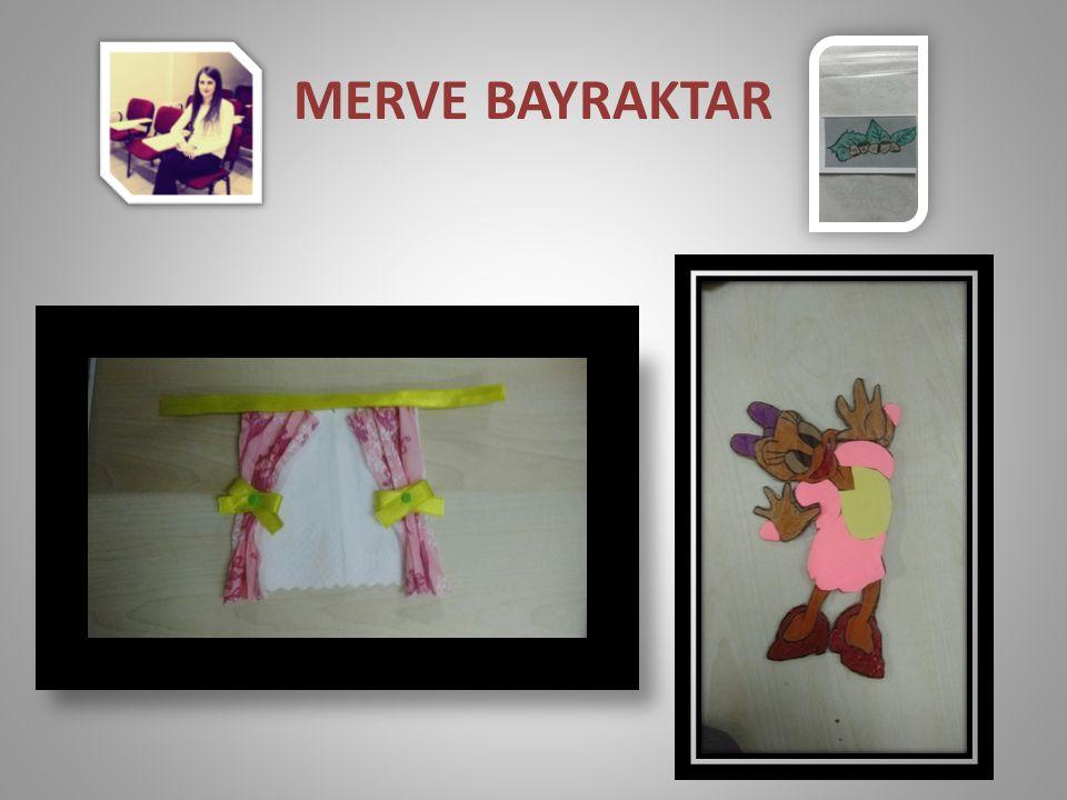 MERVE BAYRAKTAR