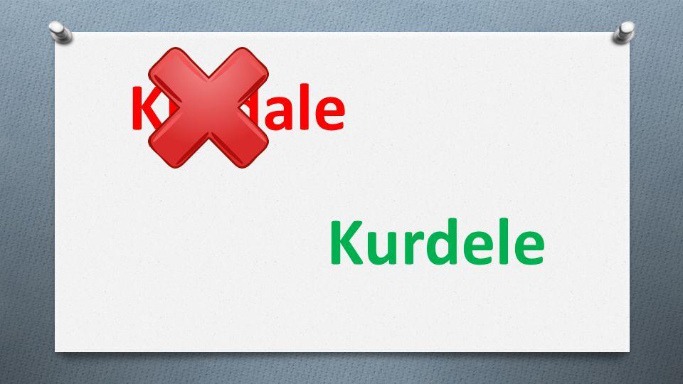Kurdale Kurdele