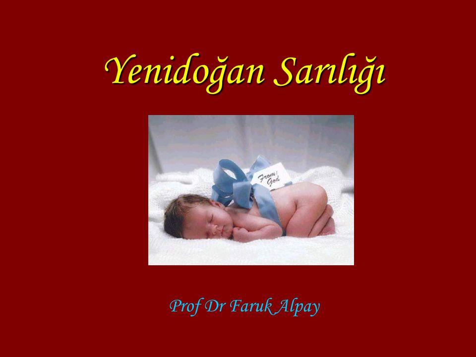 Yenidoğan Sarılığı Prof Dr Faruk Alpay