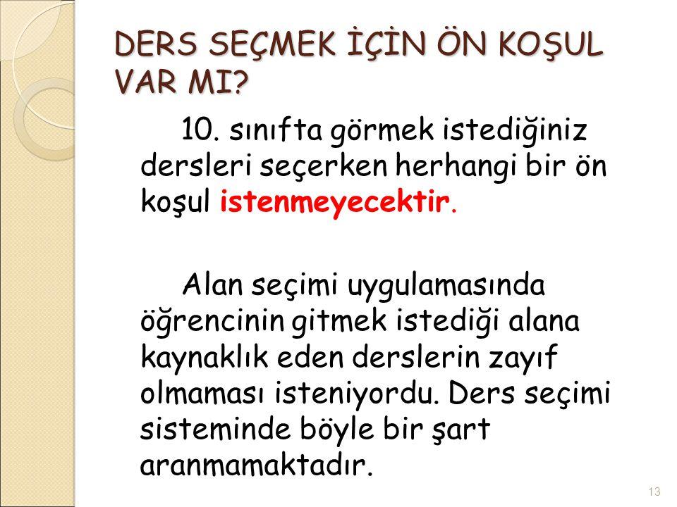 DERS SEÇMEK İÇİN ÖN KOŞUL VAR MI.10.