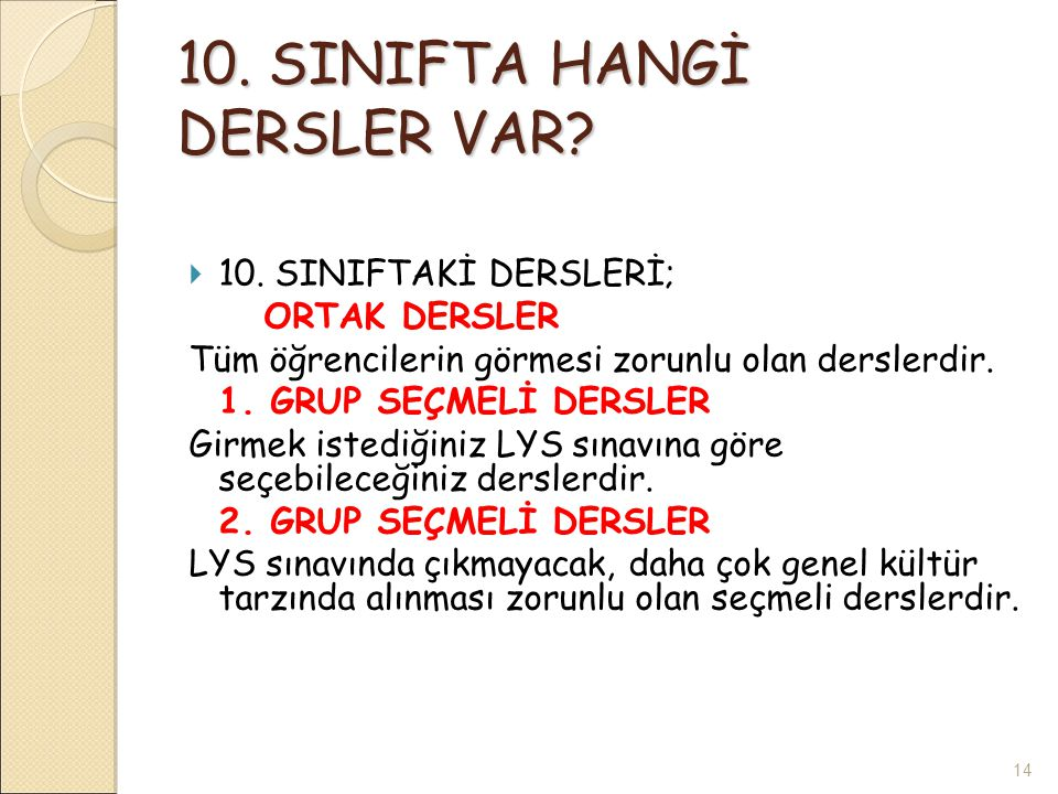 10.SINIFTA HANGİ DERSLER VAR.  10.