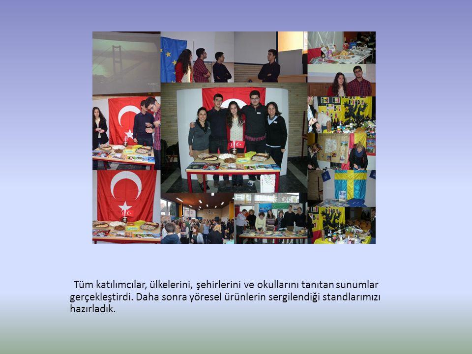 Tüm katılımcılar, ülkelerini, şehirlerini ve okullarını tanıtan sunumlar gerçekleştirdi. Daha sonra yöresel ürünlerin sergilendiği standlarımızı hazır