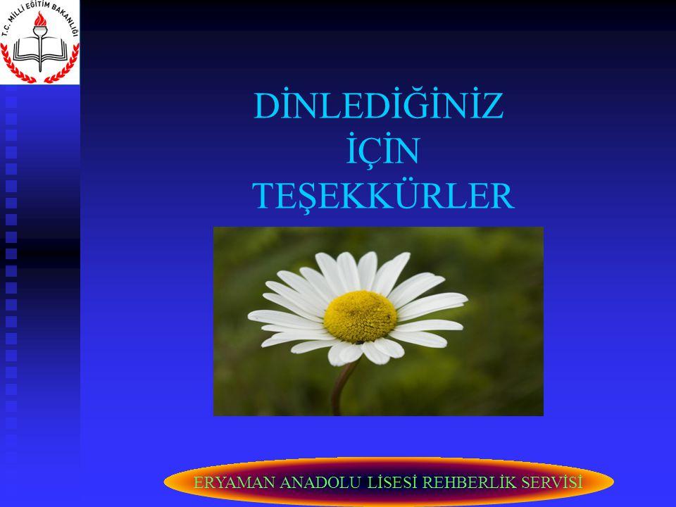 ERYAMAN ANADOLU LİSESİ REHBERLİK SERVİSİ