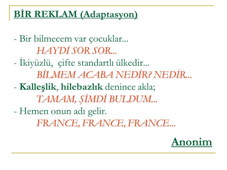 Türk; yıldırımdır, kasırgadır, dünyayı aydınlatan güneştir.
