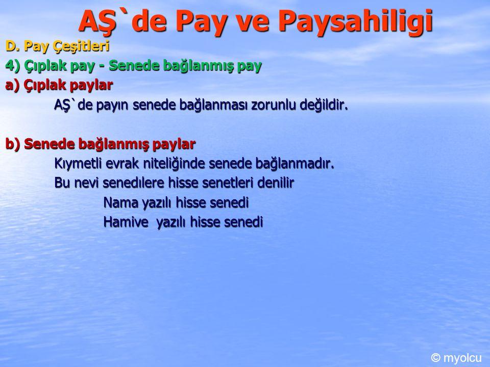 AŞ`de Pay ve Paysahiligi D.