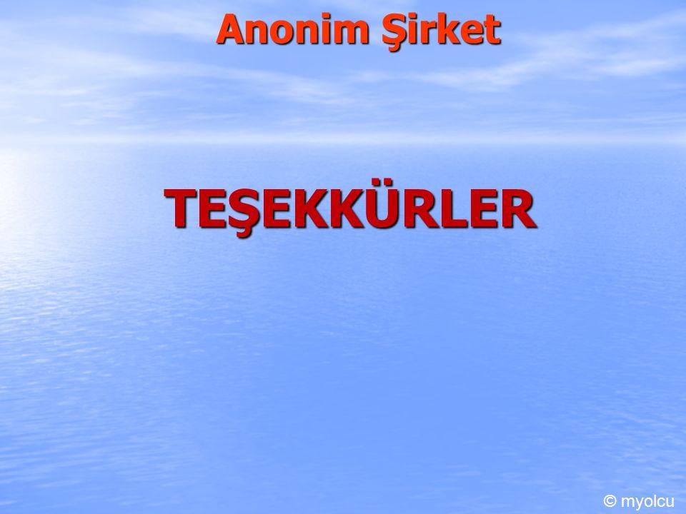 Anonim Şirket TEŞEKKÜRLER © myolcu