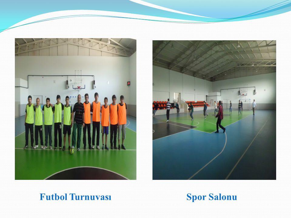 Futbol TurnuvasıSpor Salonu