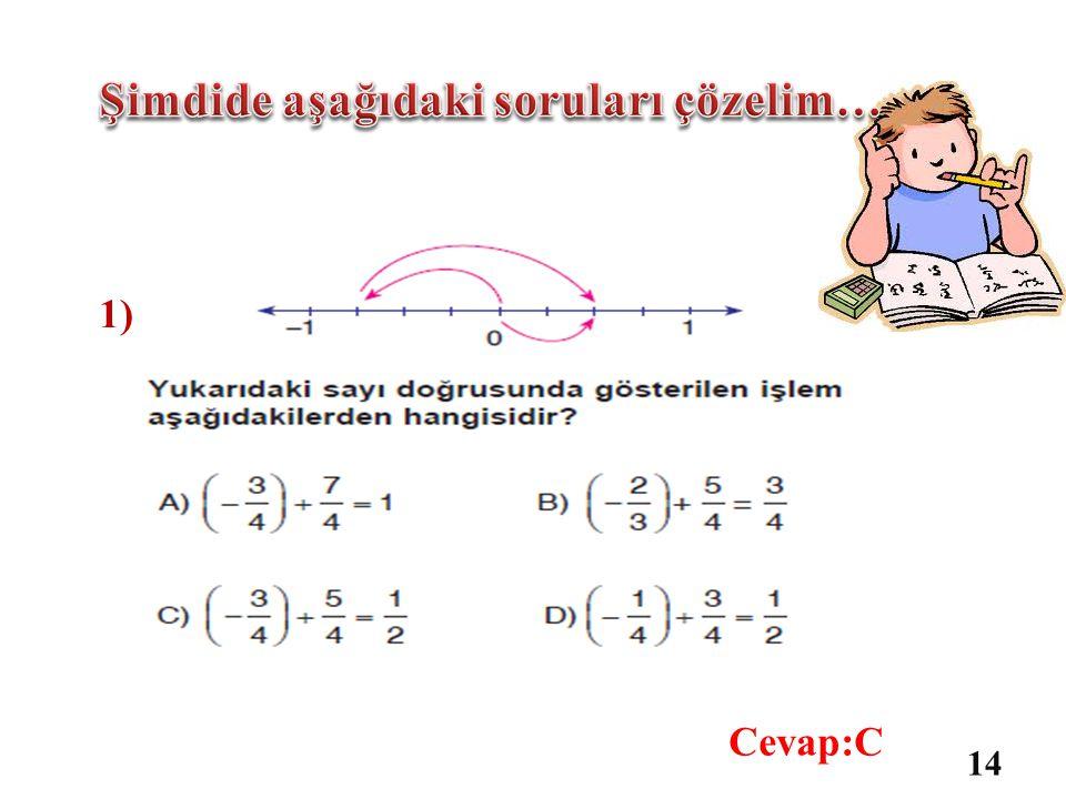 """5)Ters Eleman:İki rasyonel sayının toplamı""""0"""" ise bu iki rasyonel sayı toplama işlemine göre birbirinin tersidir. 13"""