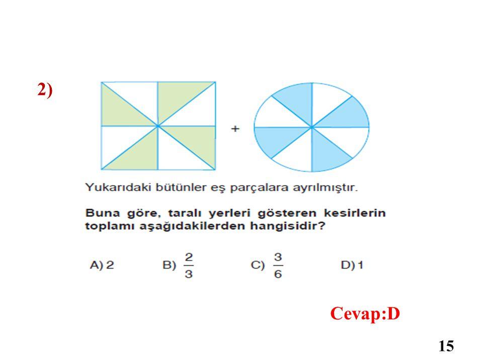 1) 14 Cevap:C