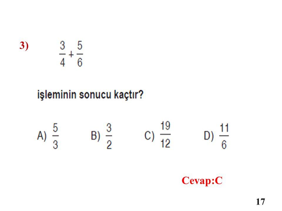3) 16 Cevap:D