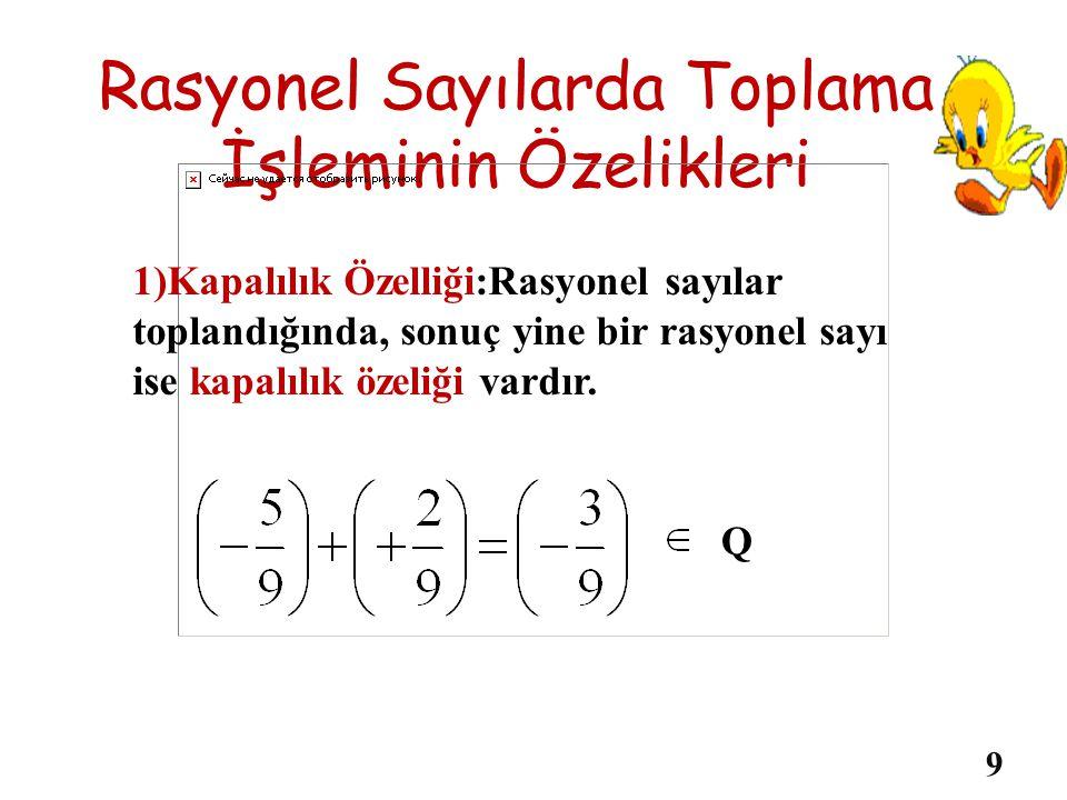 Örnek:Aşağıdaki sayı doğrusunda verilen toplama işlemini yazalım. 01 bulunur. ÇÖZÜM: 8